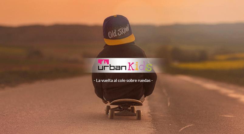Vuelta al cole UrbanKids